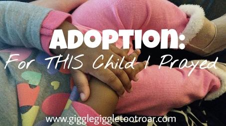 Adoption for this child i prayed